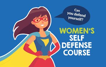 "Woman super hero with the caption ""Can you defend yourself?"" Women's Self-Defense Course"